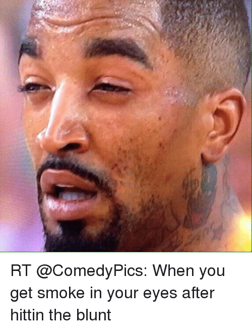 rt-comedypics-when-you-get-smoke-in-your-eyes-after-2838327.png.32ffd0374b17138d81295625f1c65d3b.png